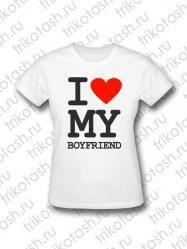 Футболка женская I love My boyfriend