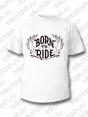 Футболка мужская Born to ride белая